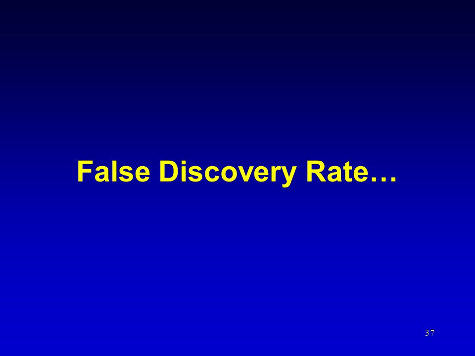 False Discovery Rate…