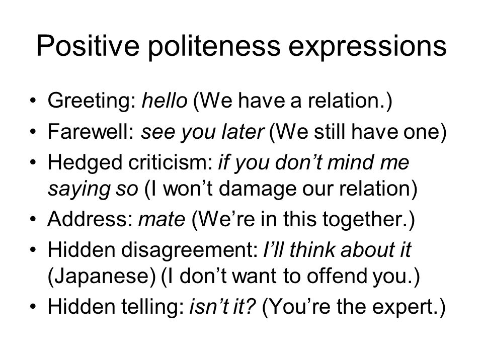 Positive politeness expressions