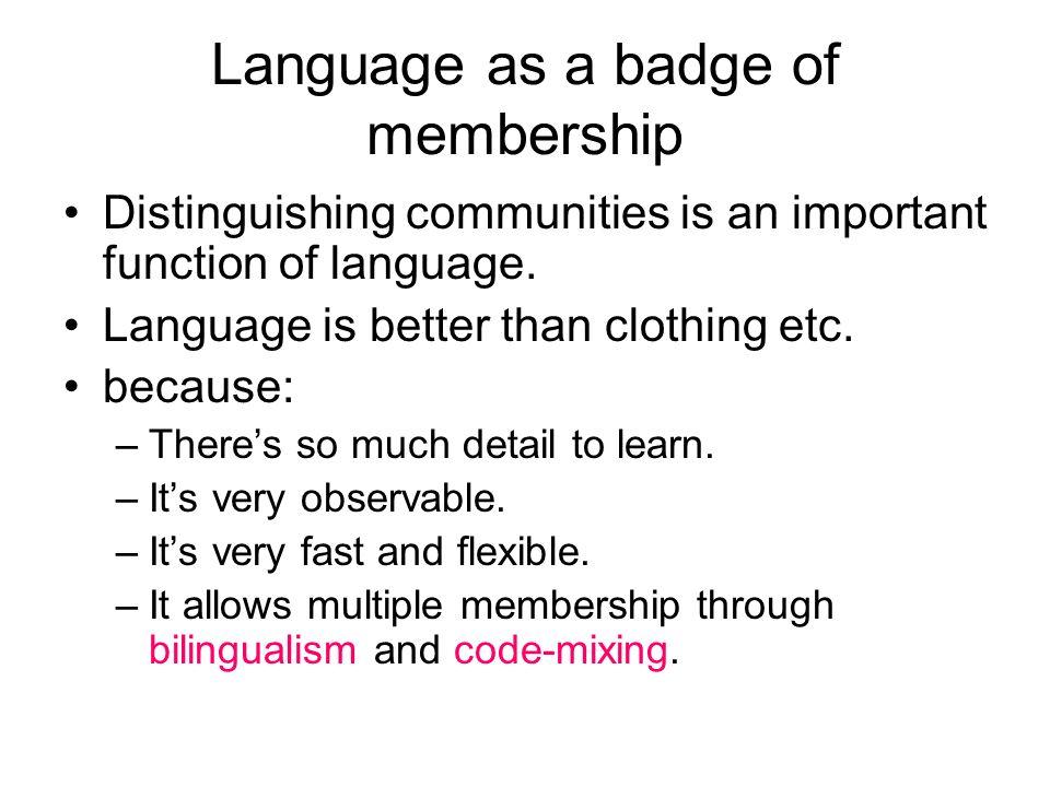 Language as a badge of membership