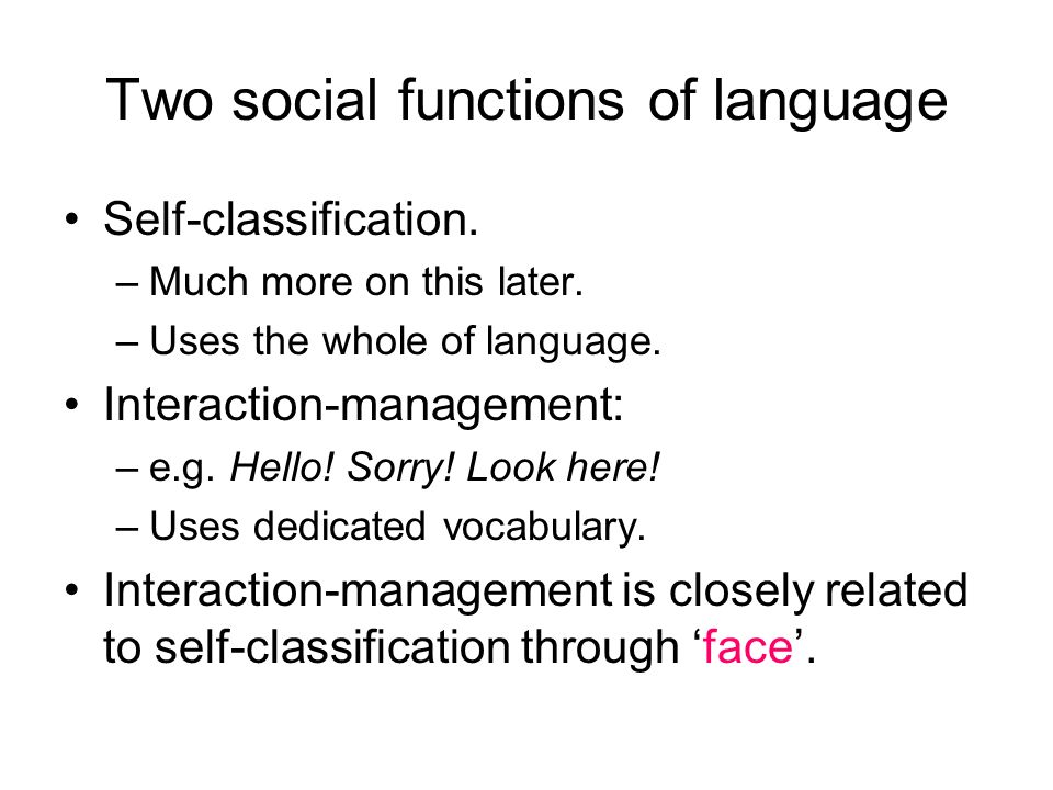 Two social functions of language