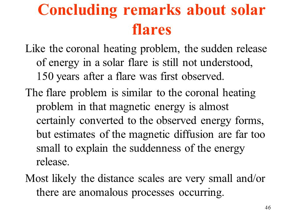 Concluding remarks about solar flares