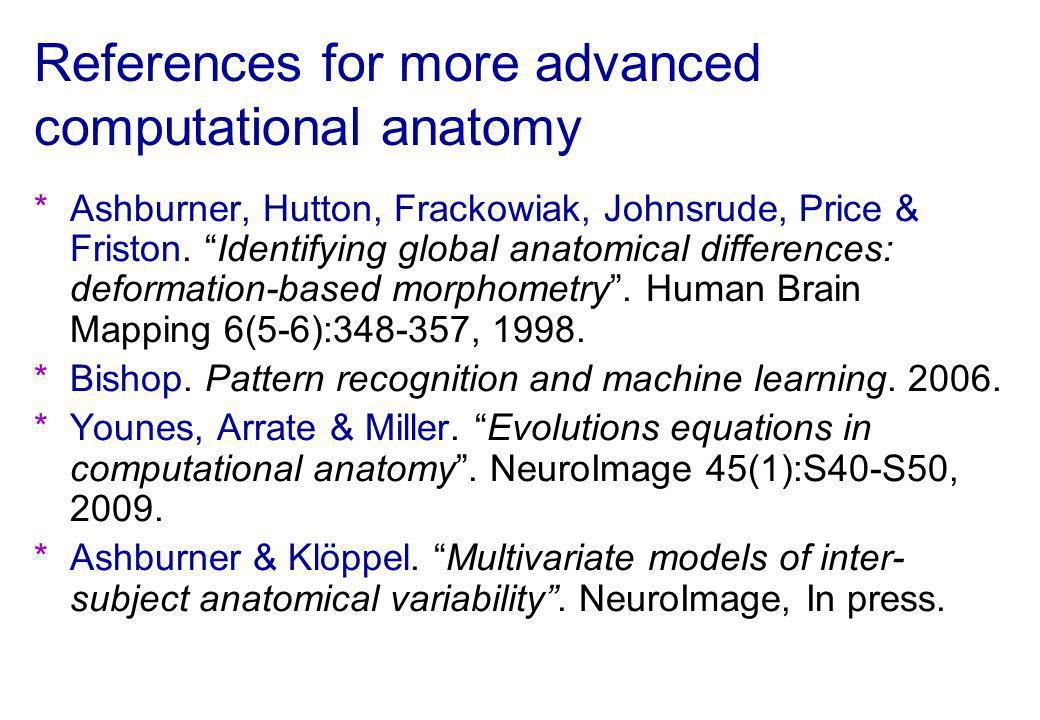 References for more advanced computational anatomy
