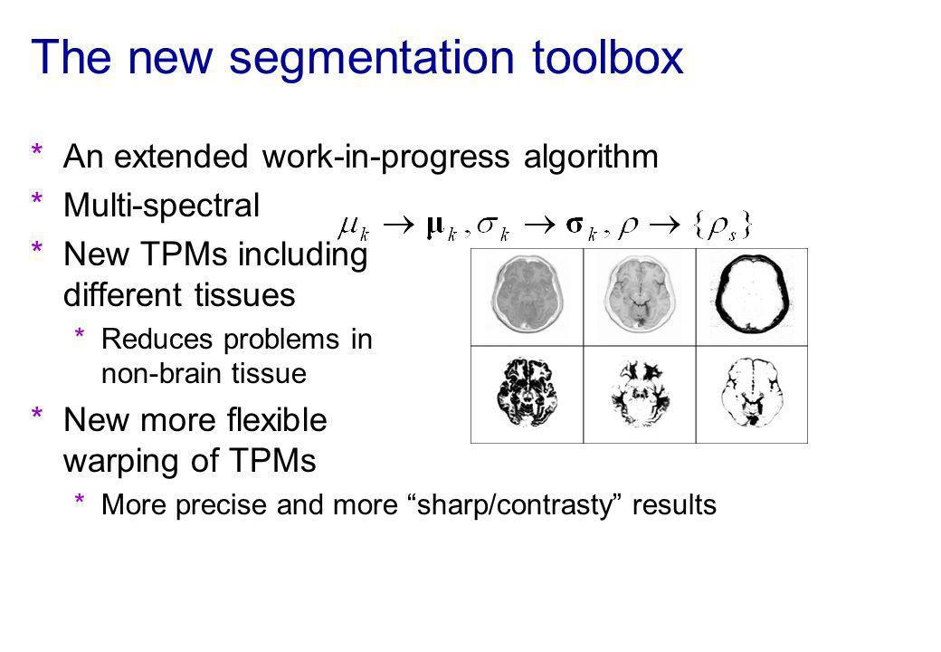 The new segmentation toolbox