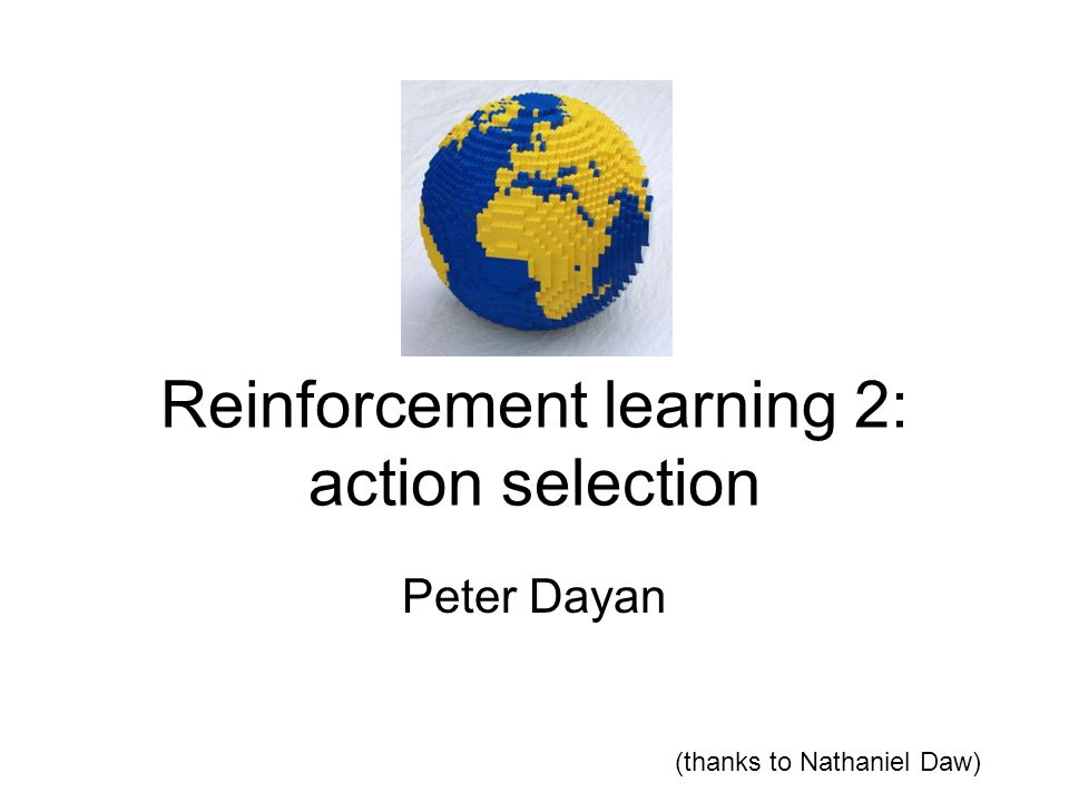 Reinforcement learning 2: action selection