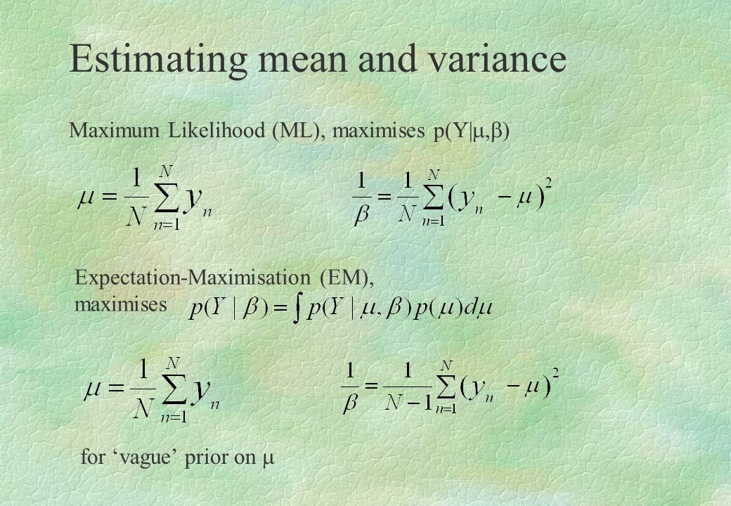 Estimating mean and variance