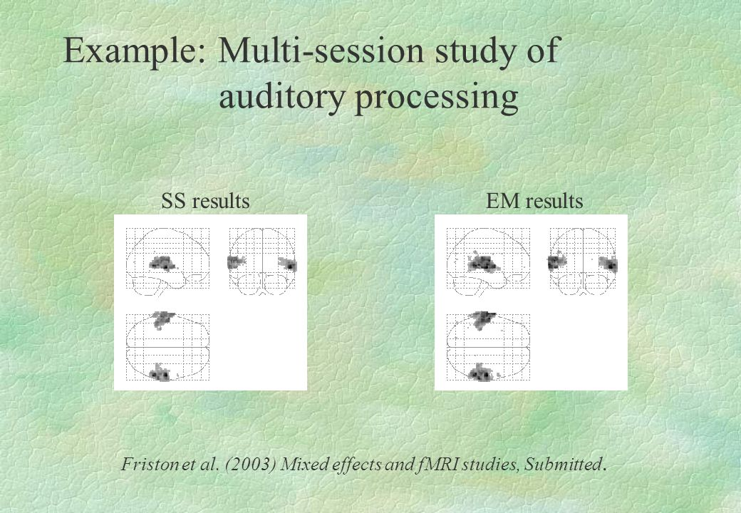 Example: Multi-session study of auditory processing