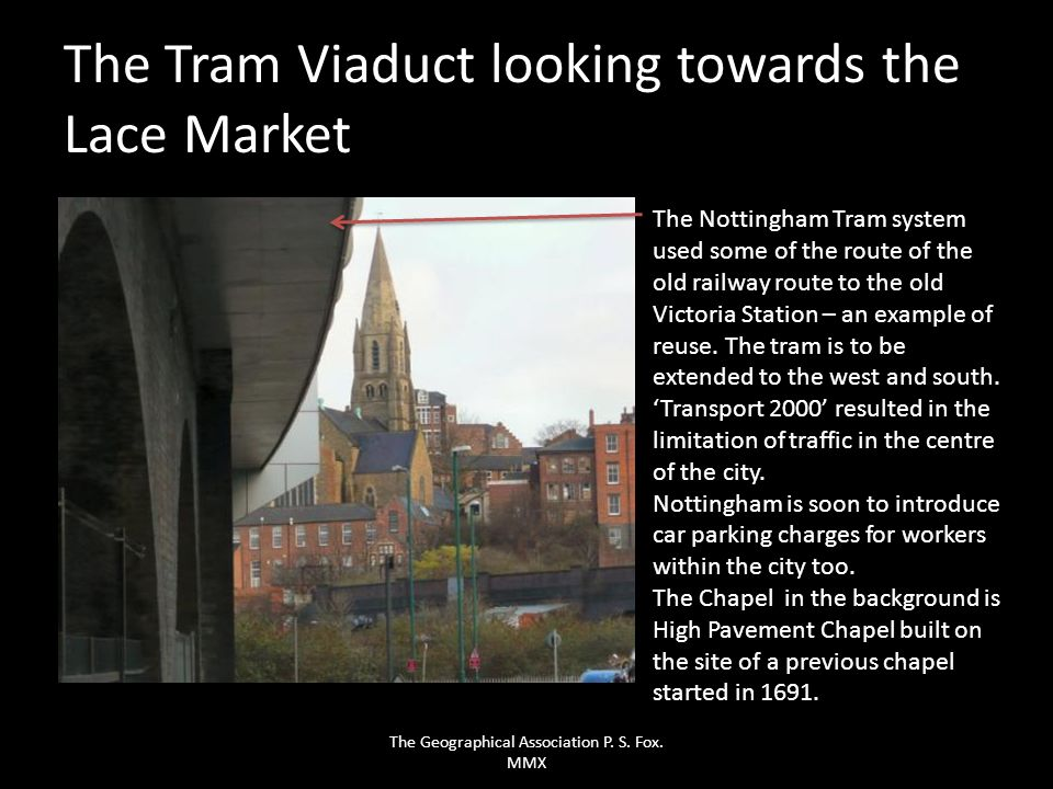 The Tram Viaduct looking towards the Lace Market
