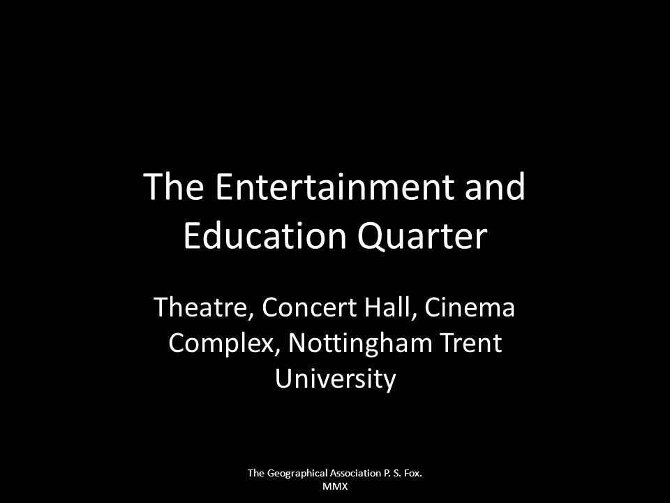 The Entertainment and Education Quarter