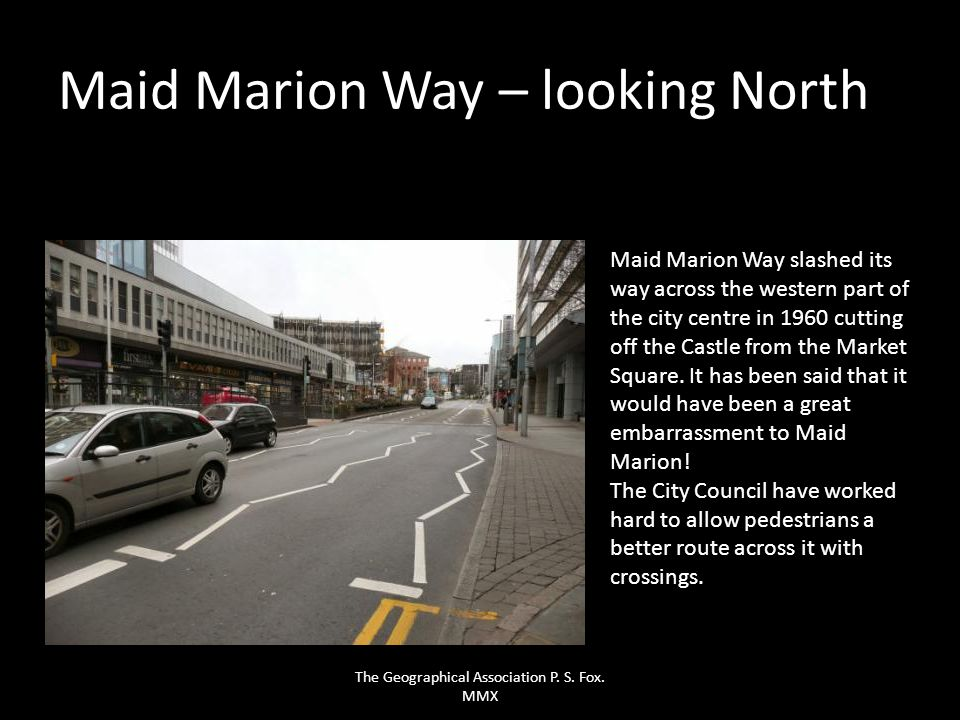 Maid Marion Way – looking North