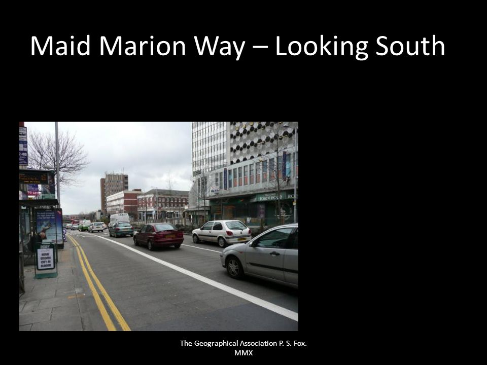 Maid Marion Way – Looking South