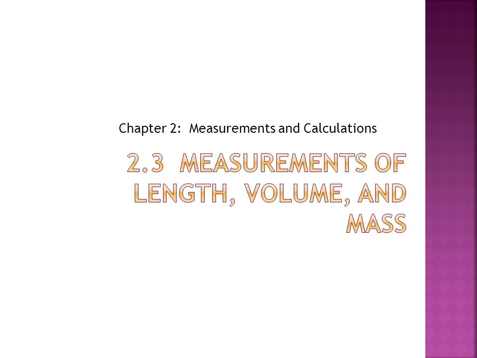 measurements of length mass and time Measurement of length, mass, volume and density readings before you begin this laboratory read chapter 1 of the textbook  measurement over time, instruments of .