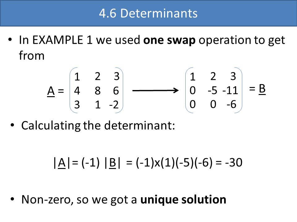 4.6 Determinants In EXAMPLE 1 we used one swap operation to get from