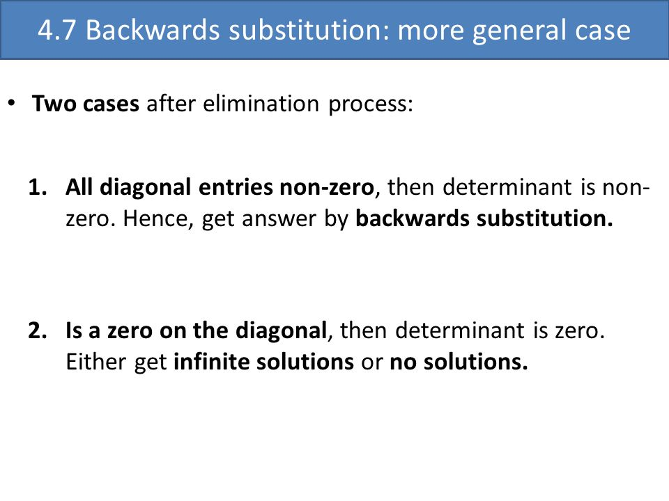 4.7 Backwards substitution: more general case
