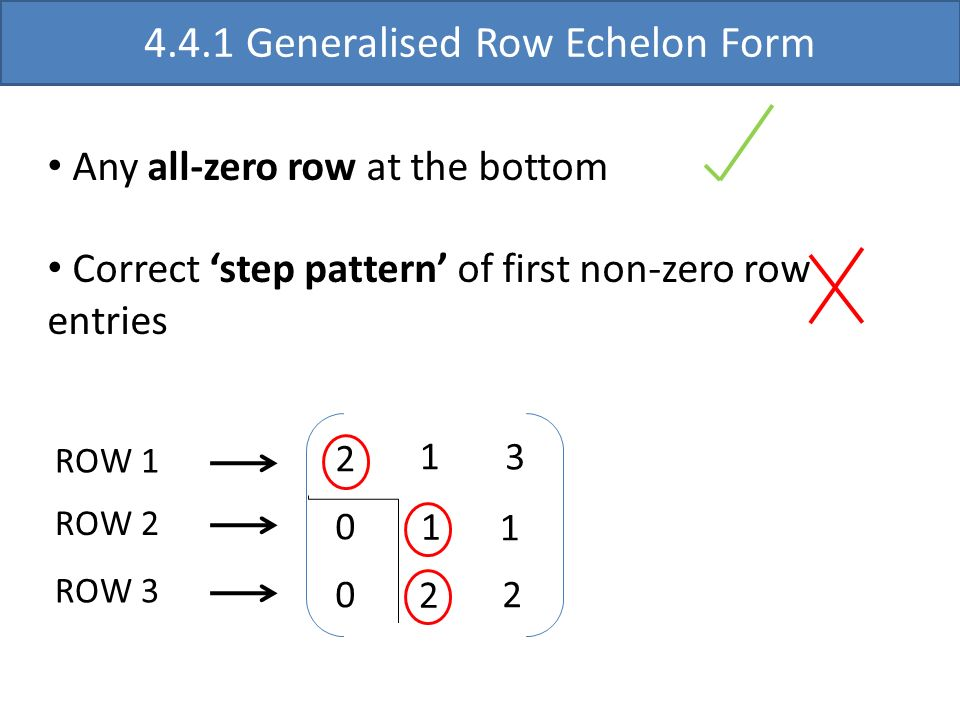 4.4.1 Generalised Row Echelon Form