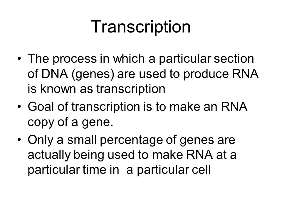 Transcription The process in which a particular section of DNA (genes) are used to produce RNA is known as transcription.