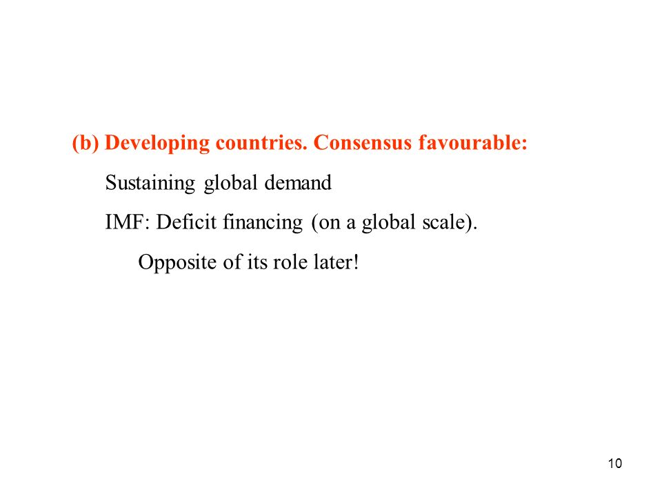 (b) Developing countries. Consensus favourable:
