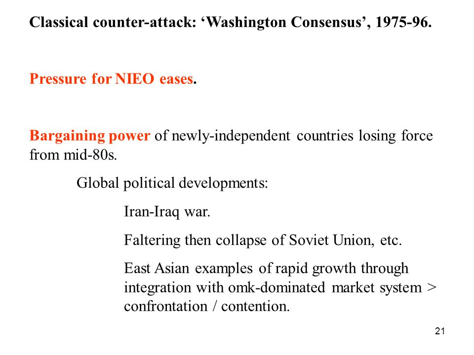 Classical counter-attack: 'Washington Consensus', 1975-96.