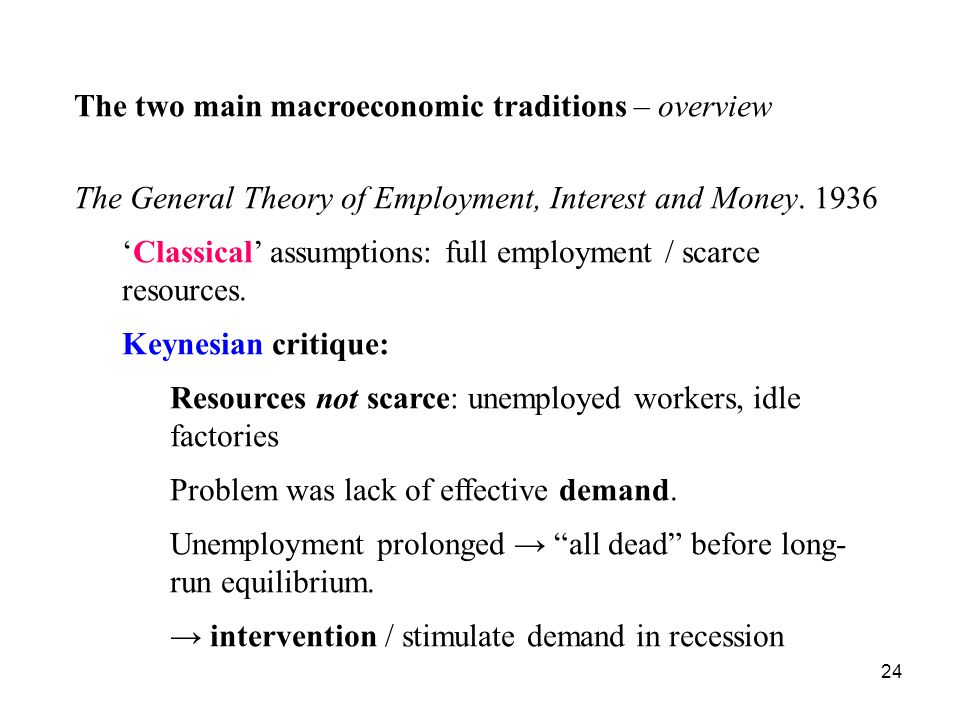 The two main macroeconomic traditions – overview