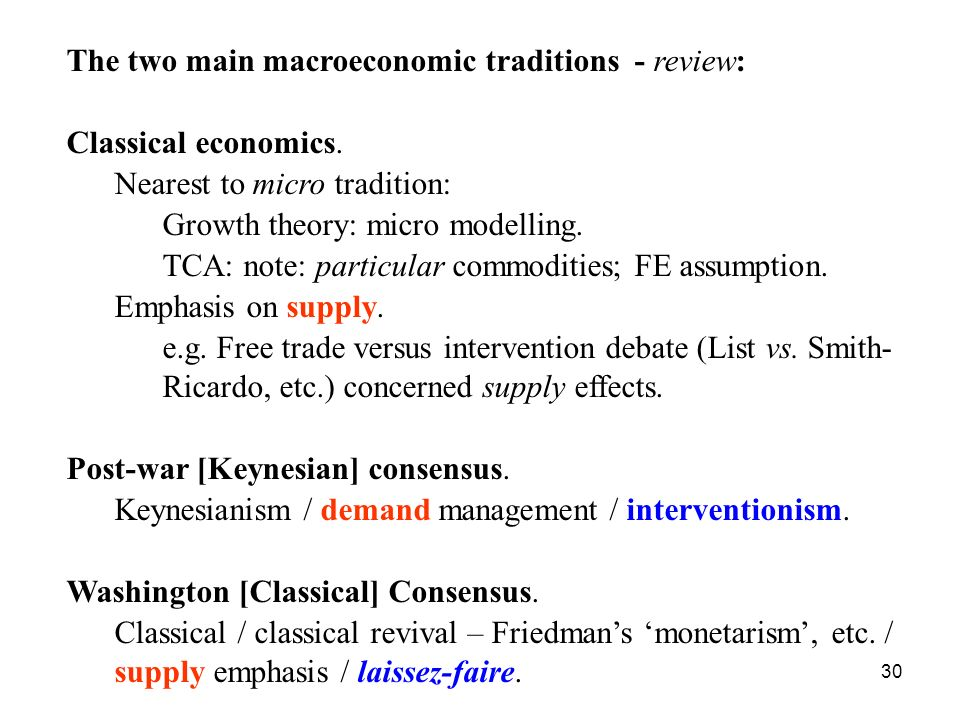 The two main macroeconomic traditions - review: