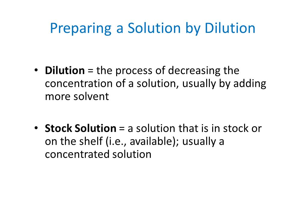 Preparing a Solution by Dilution
