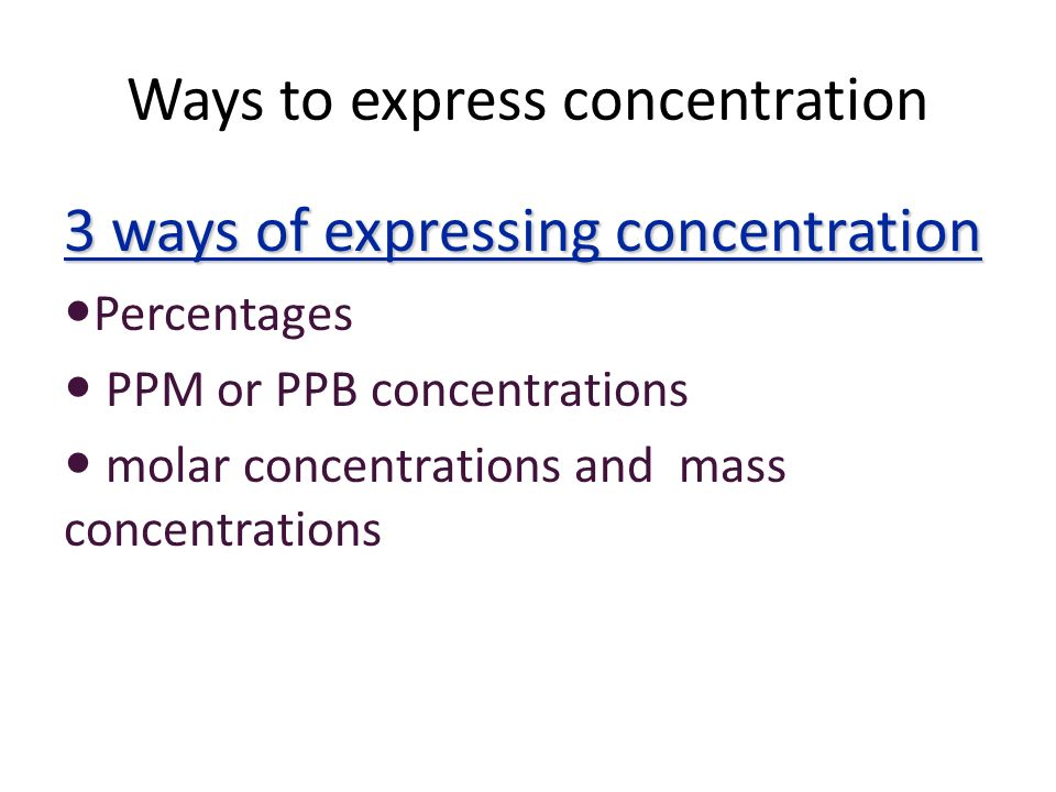 Ways to express concentration
