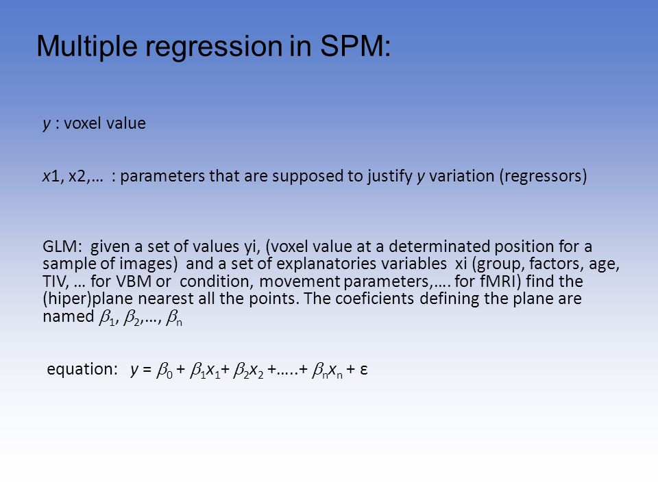 Multiple regression in SPM: