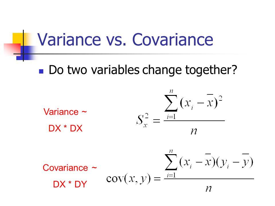 Variance vs. Covariance