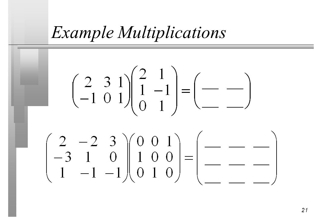 Example Multiplications