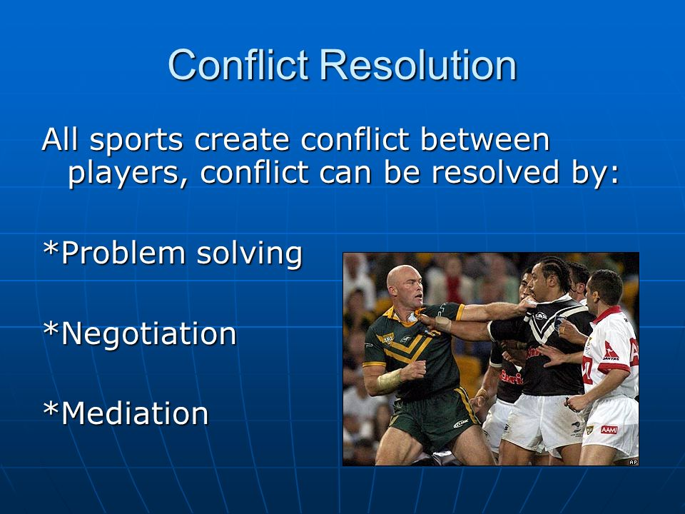 """are games and sports are good ways of resolving conflicts Making divorce work: 8 essential keys to resolving conflict and rebuilding your life (penguin/perigee 2010) excerpts the 8 keys to resolving family conflict: 1 be hard on the problem, not the people 2 understand that acknowledging and listening are not the same as obeying 3 use """"i"""" statements 4 give the benefit of the doubt 5 have."""