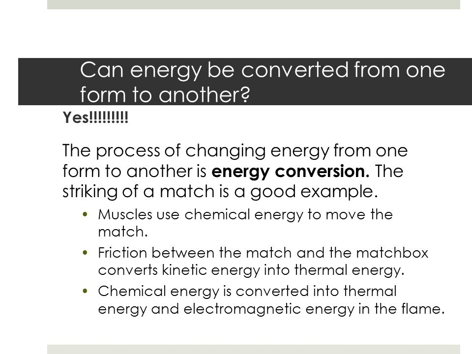 Conservation of Energy – Energy Conversion - ppt video online download