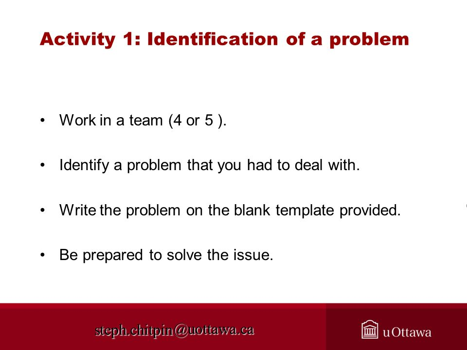 Activity 1: Identification of a problem