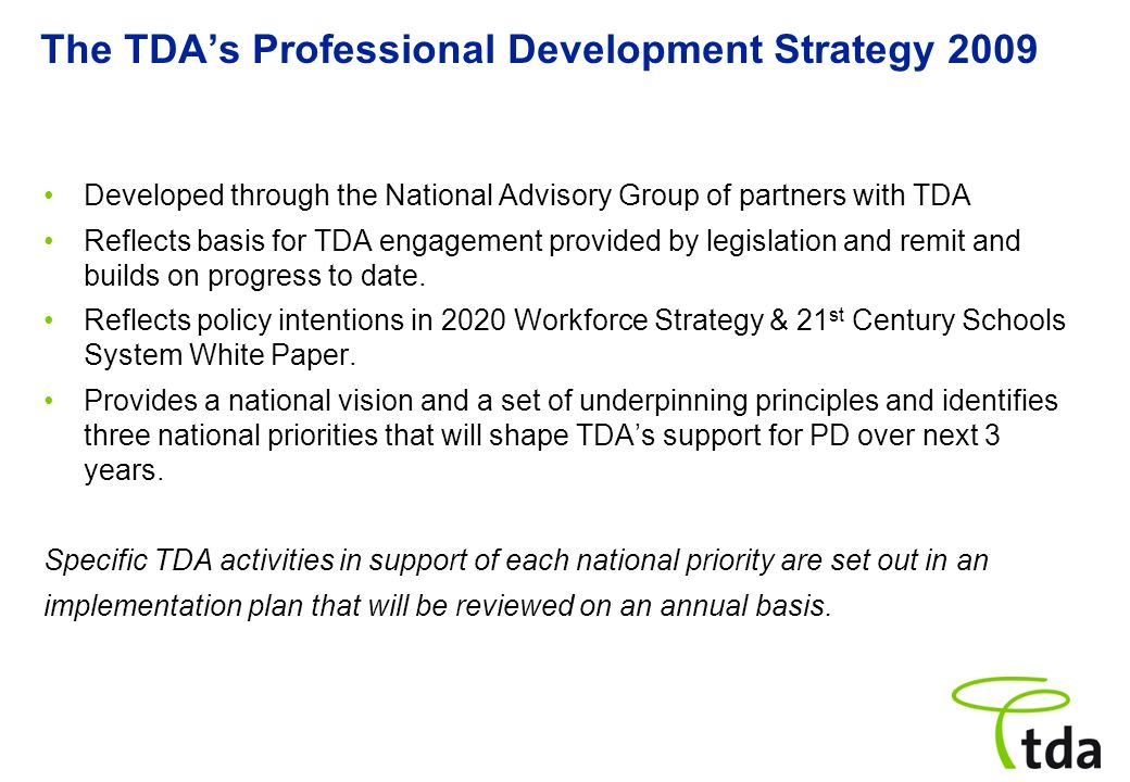 The TDA's Professional Development Strategy 2009