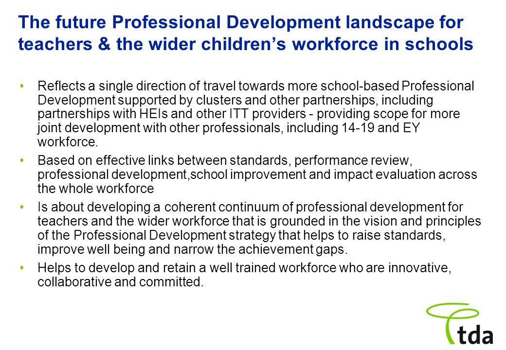 The future Professional Development landscape for teachers & the wider children's workforce in schools