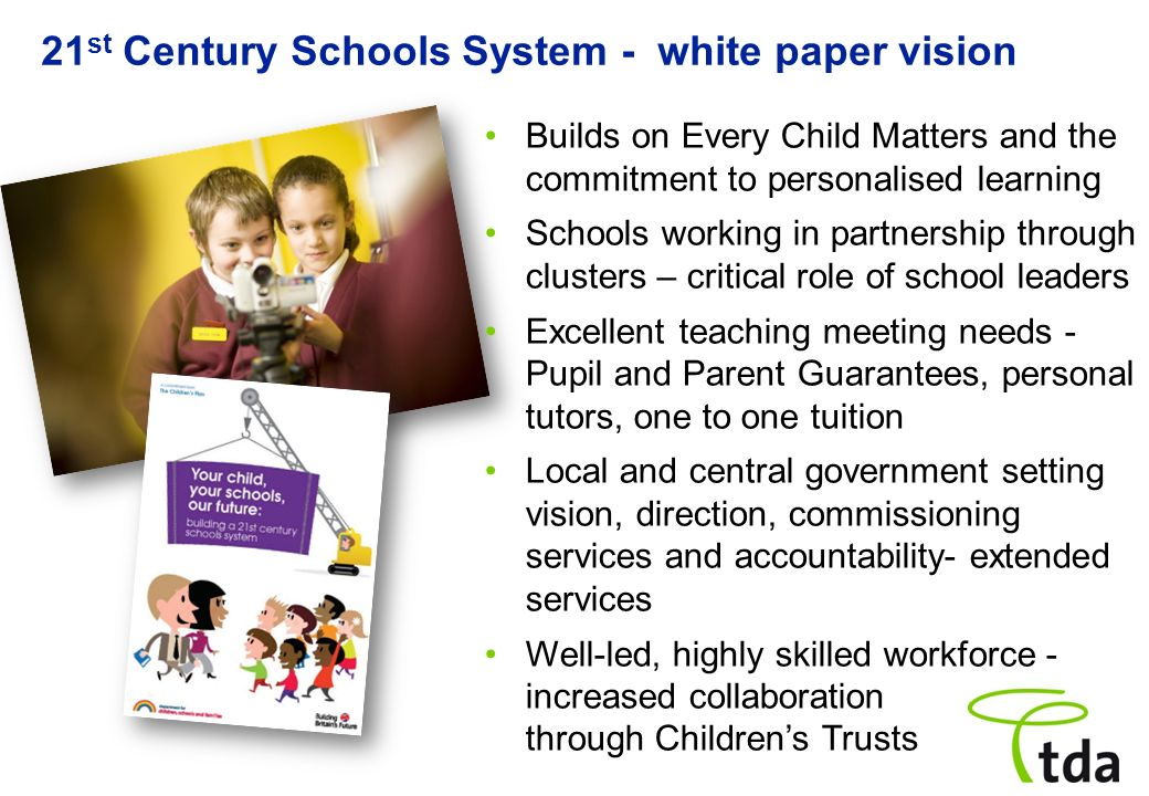 21st Century Schools System - white paper vision