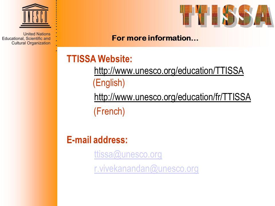 TTISSA Website: http://www.unesco.org/education/TTISSA (English)