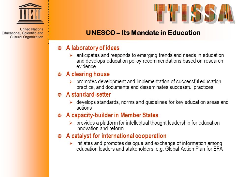 UNESCO – Its Mandate in Education