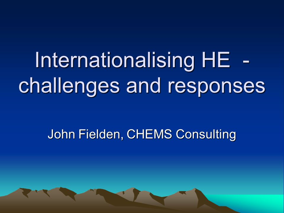Internationalising HE - challenges and responses