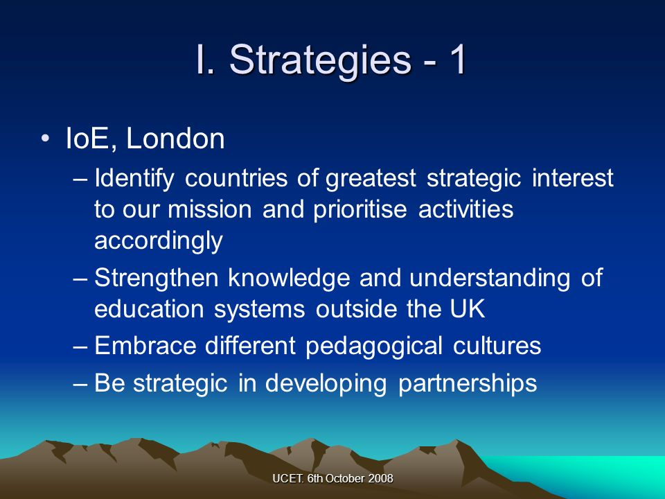 I. Strategies - 1 IoE, London