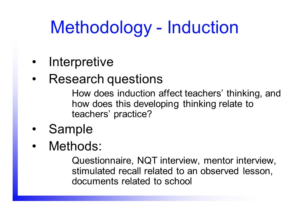 Methodology - Induction