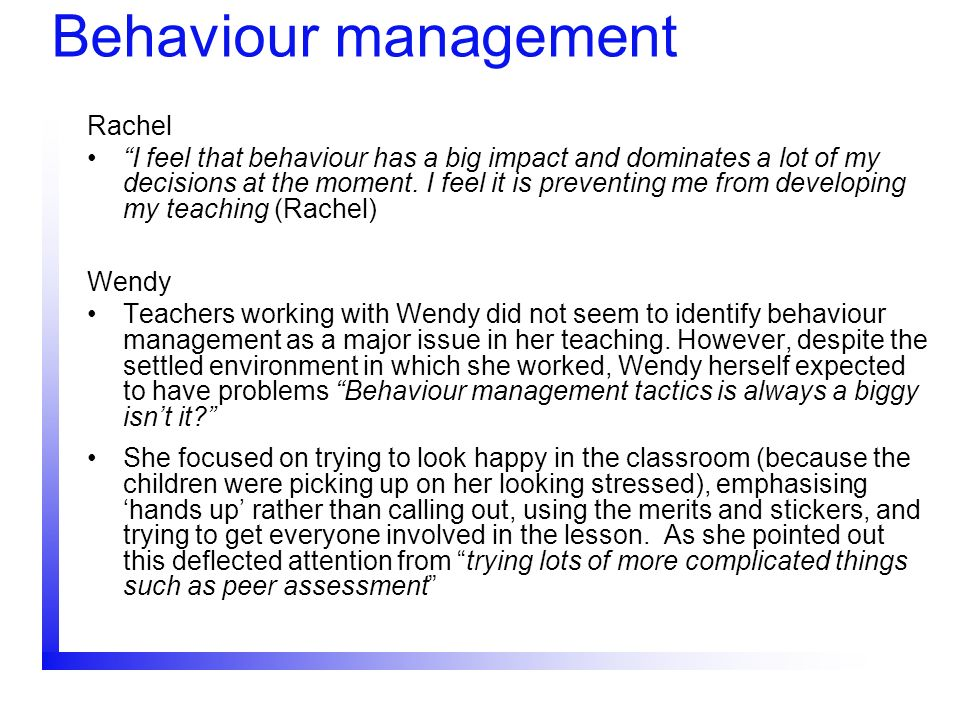 Behaviour management Rachel