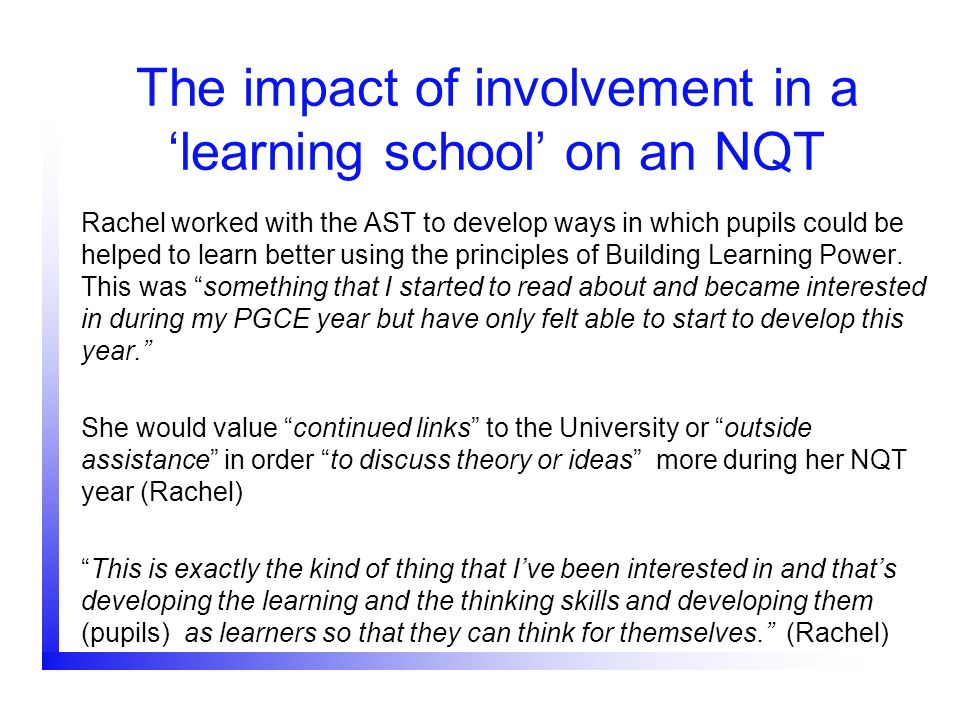The impact of involvement in a 'learning school' on an NQT