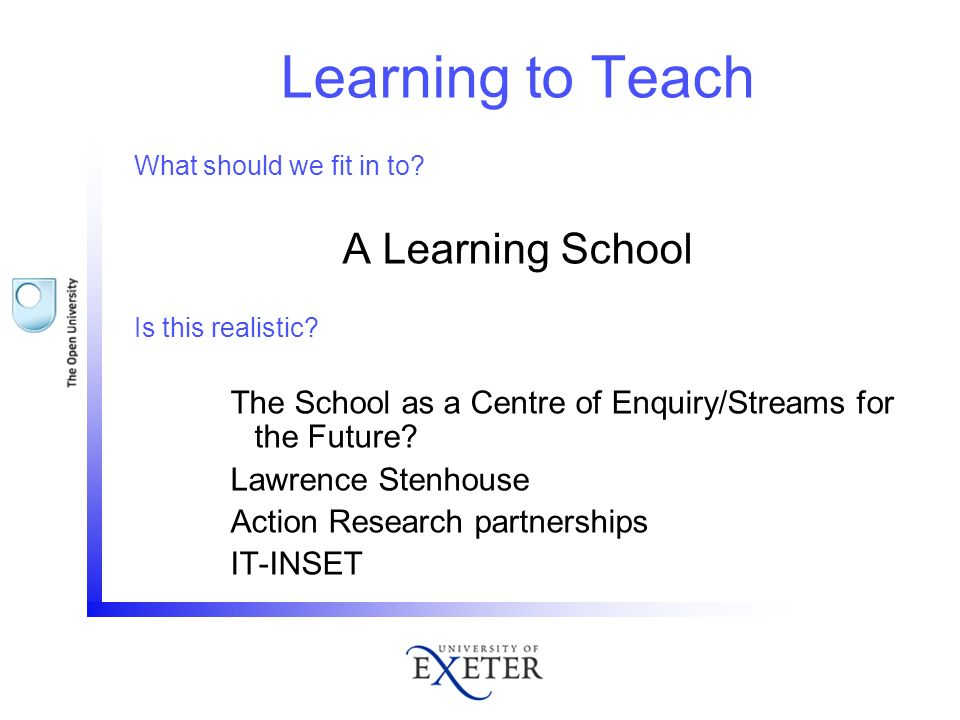 Learning to Teach A Learning School