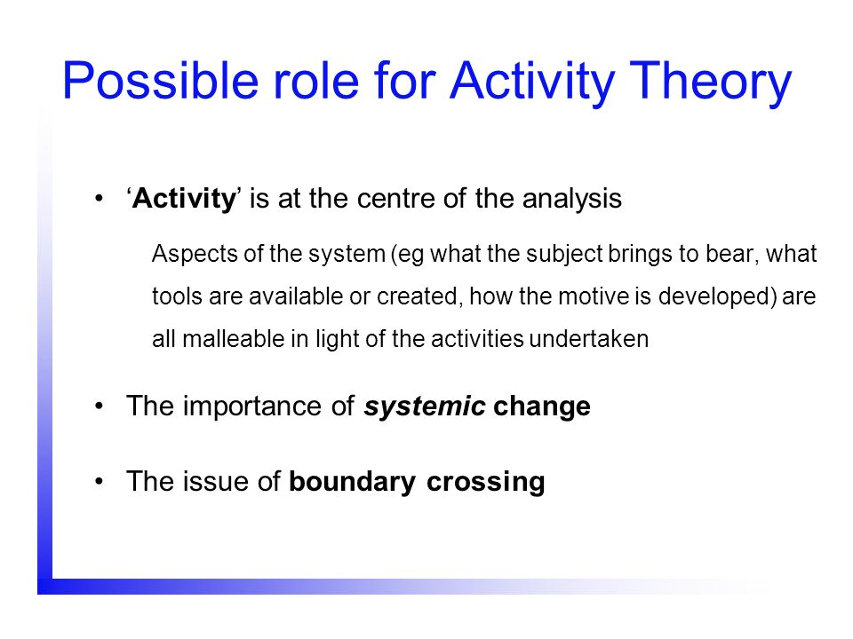 Possible role for Activity Theory