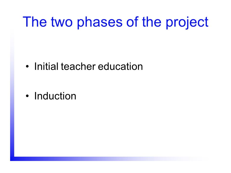 The two phases of the project