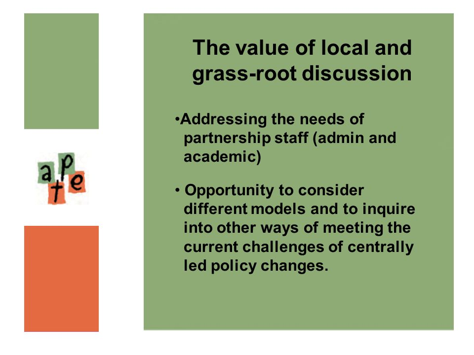 The value of local and grass-root discussion