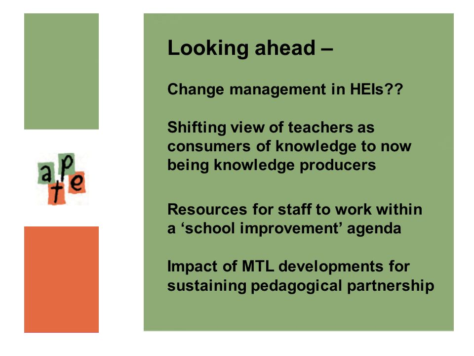 Looking ahead – Change management in HEIs