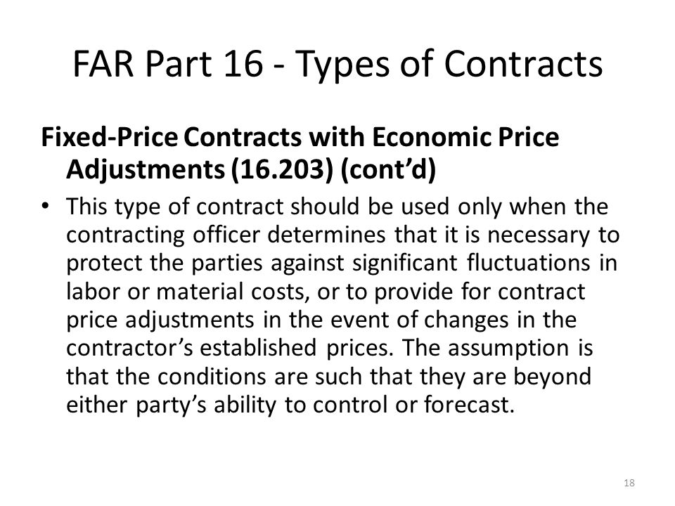 Federal acquisition regulation far part 16 types of for Fixed price construction contract