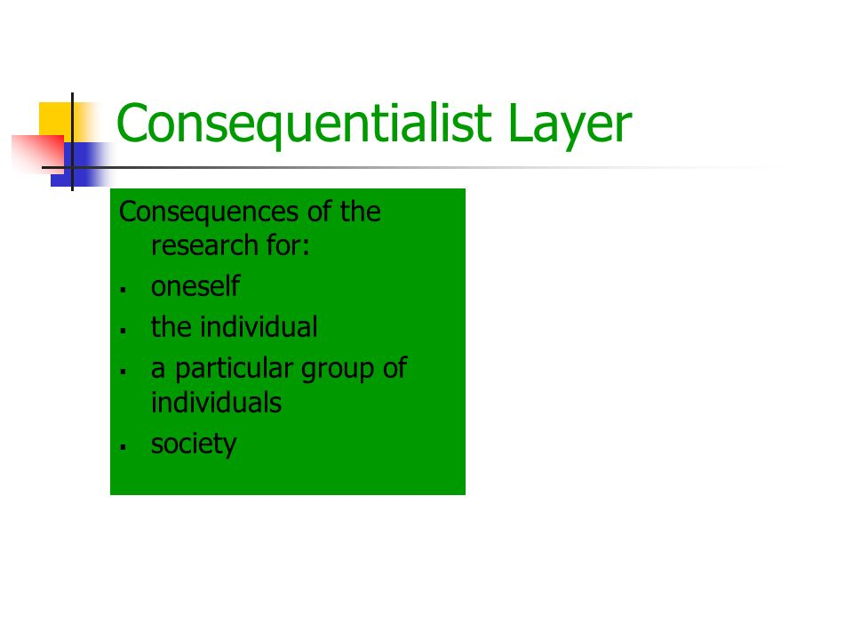 Consequentialist Layer