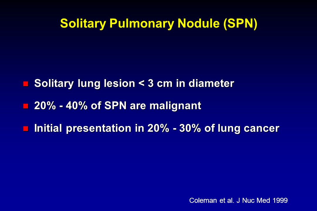 Solitary Pulmonary Nodule (SPN)