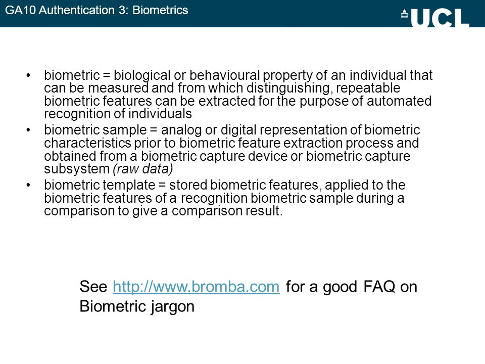 See   for a good FAQ on Biometric jargon